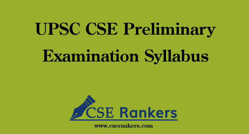 UPSC CSE Preliminary Examination Syllabus