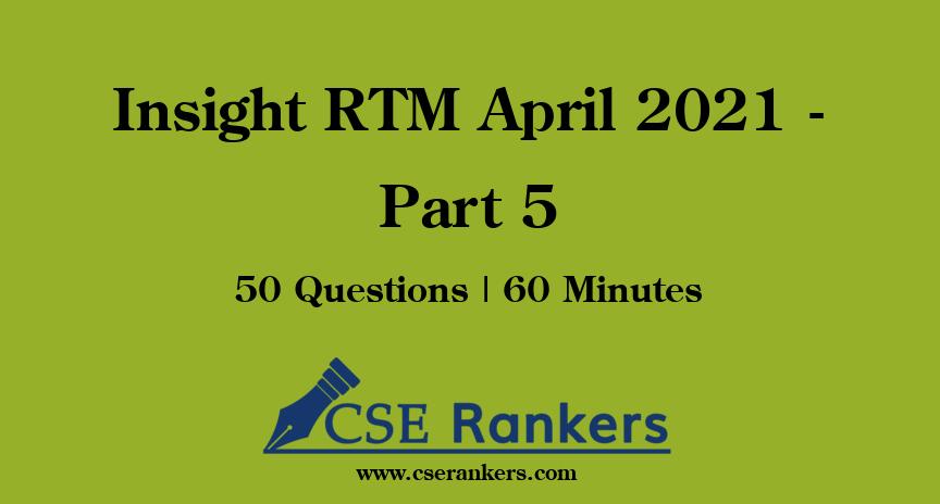 Insight RTM April 2021 - Part 5