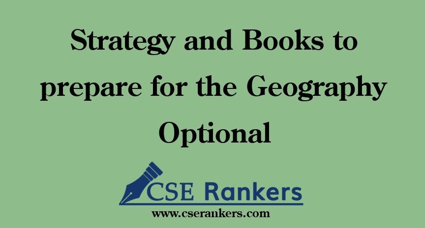 Strategy and Books to prepare for the Geography Optional