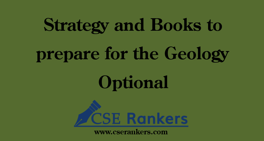Strategy and Books to prepare for the Geology Optional