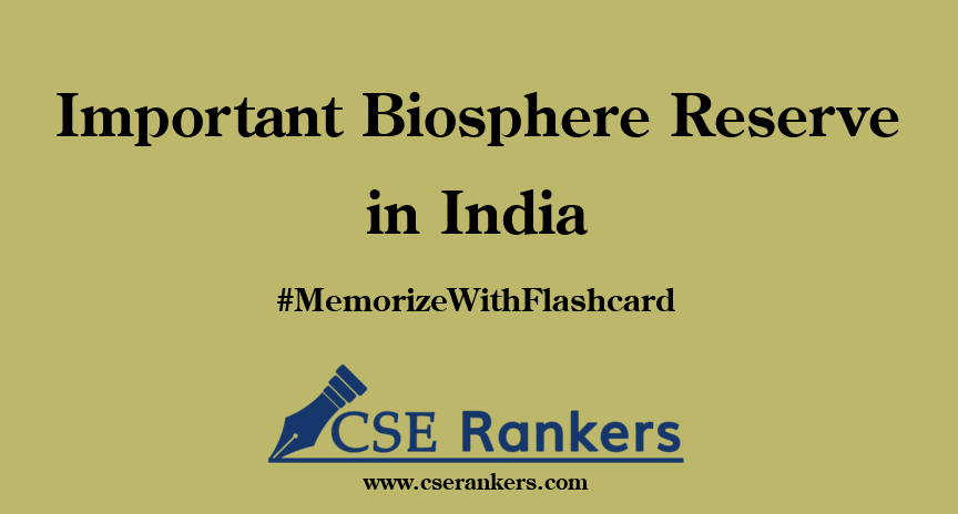Important Biosphere Reserve in India