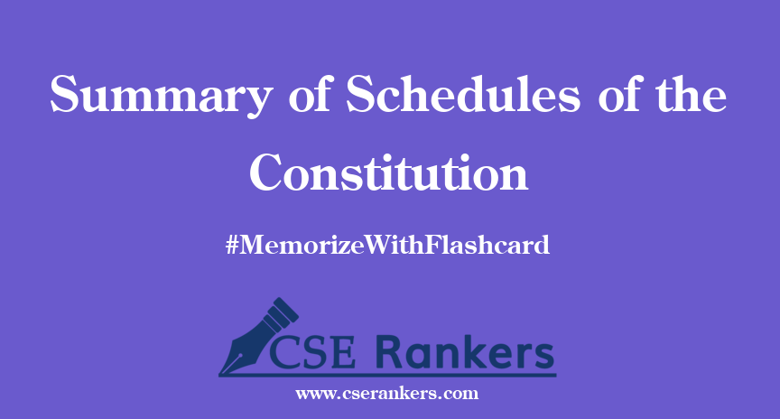 Summary of Schedules of the Constitution