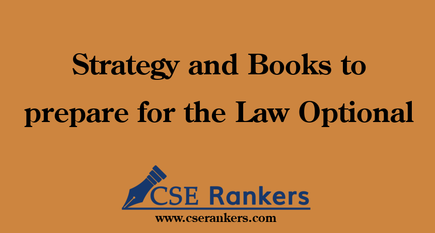 Strategy and Books to prepare for the Law Optional