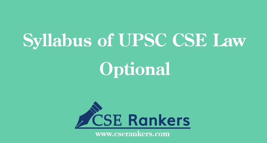 Syllabus of UPSC CSE Law Optional