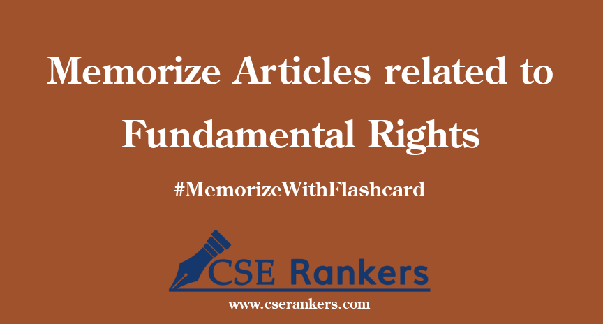 Memorize Articles related to Fundamental Rights