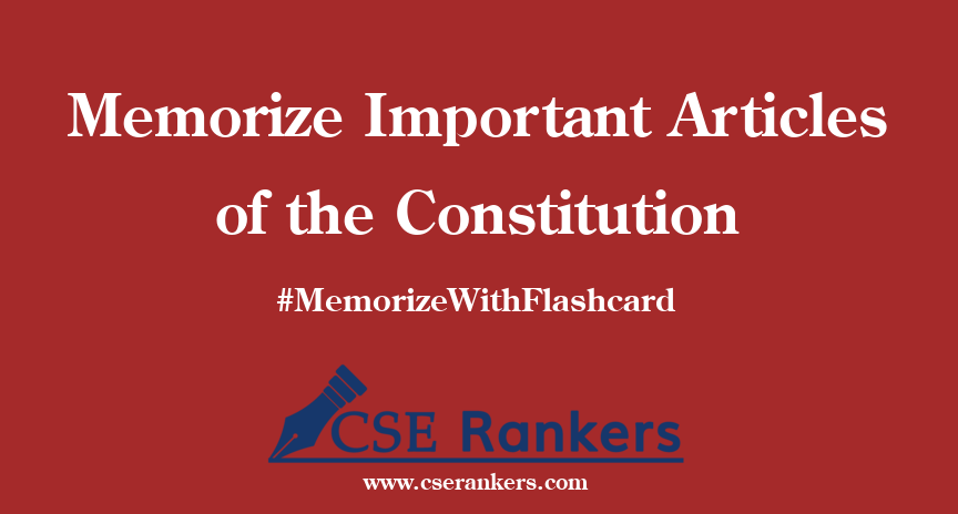 Memorize Important Articles of the Constitution