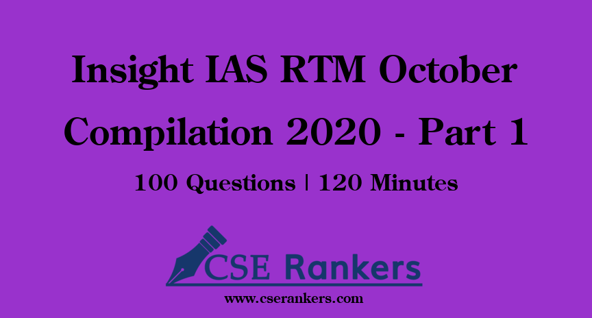 Insight IAS RTM October Compilation 2020 - Part 1