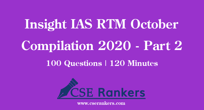 Insight IAS RTM October Compilation 2020 - Part 2