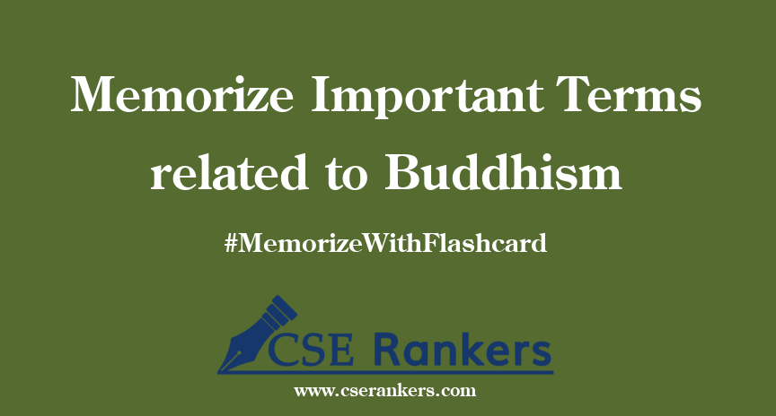 Memorize Important Terms related to Buddhism