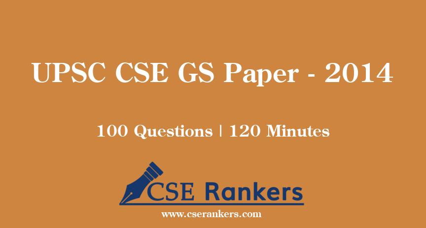 UPSC CSE GS Paper - 2014